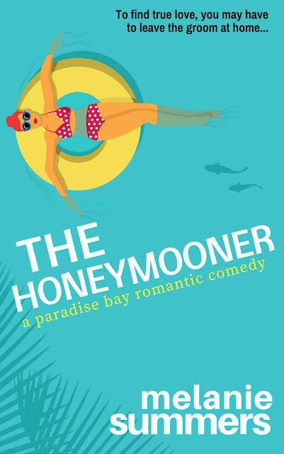 The Honeymooner (Paradise Bay Book 1) by Melanie Summers