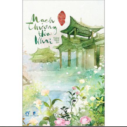 Mạch Thượng Hoa Khai ebook PDF-EPUB-AWZ3-PRC-MOBI