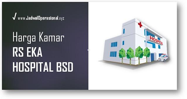 Harga Kamar RS Eka Hospital BSD