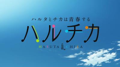 Haruchika: Haruta to Chika wa Seishun Suru Subtitle Indonesia [Batch]
