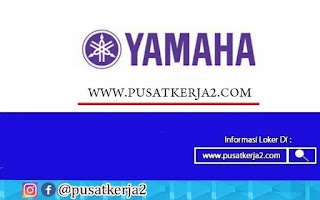 Lowongan Kerja Jakarta SMA Sederajat PT Yamaha Music Manufacturing Asia Tahun 2020