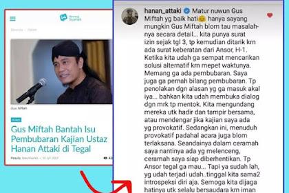 Klarifikasi Ustadz Hanan Attaki Atas Bantahan Gus Miftah