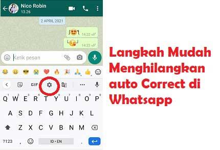 Cara menghilangkan auto correct di WhatsApp