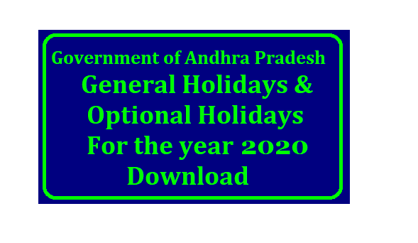 AP General Holidays and Optional Holidays for the year 2019 – Declared. ORDER:- The following Notification shall be published in the next issue of Andhra Pradesh extra-ordinary Gazette: NOTIFICATION 1. The Government of Andhra Pradesh direct that the days specified in Annexure-I shall be observed as General Holidays by all the State Government Offices excluding the holidays falling on Sundays shown in Annexure-I (A) and Optional Holidays shown in Annexure-II except the Optional Holidays falling on Sundays shown in Annexure-II(A) during the year 2019. /2018/11/ap-general-holidays-and-optional-holidays-for-the-year-2019-download.html