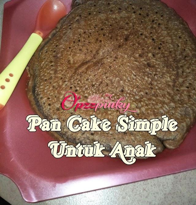 Pan Cake Simple untuk Anak