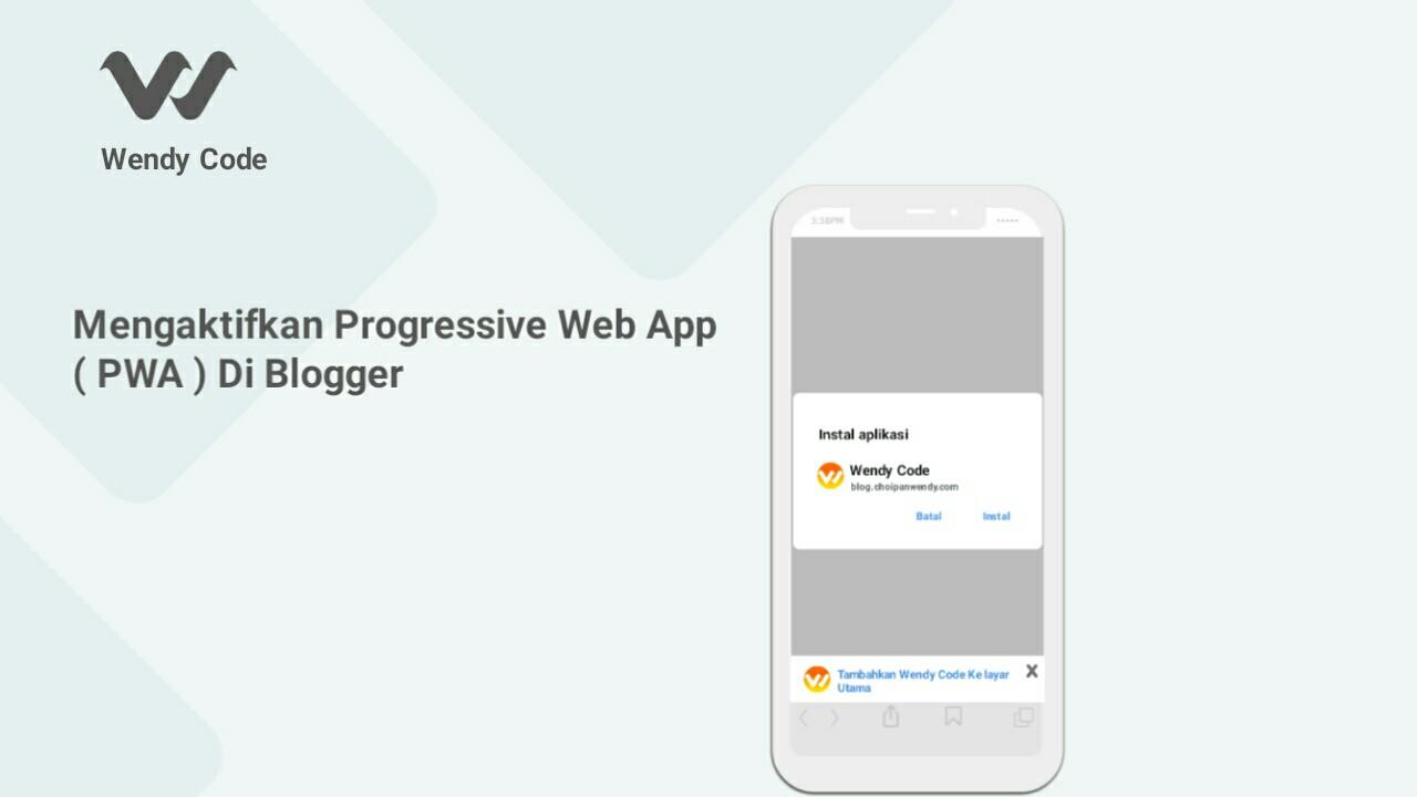 cara mengaktifkan progressive web app ( pwa ) di blogger
