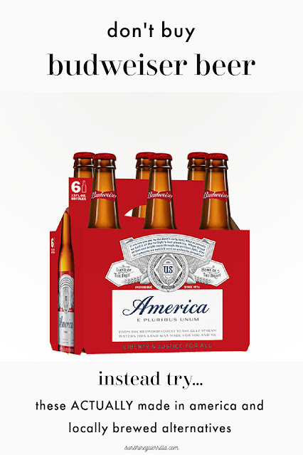 Don't Buy Budweiser, Instead Try These American-Brewed Beers...