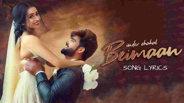 Beimaan Lyrics Inder Chahal