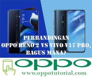 OPPO Reno 2 VS VIVO V17 Pro
