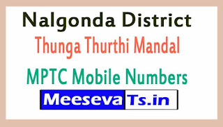 Thunga Thurthi Mandal MPTC Mobile Numbers List Nalgonda District in Telangana State