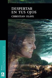 """Reseña: """"Despertar en tus ojos"""" - Christian Olave"""