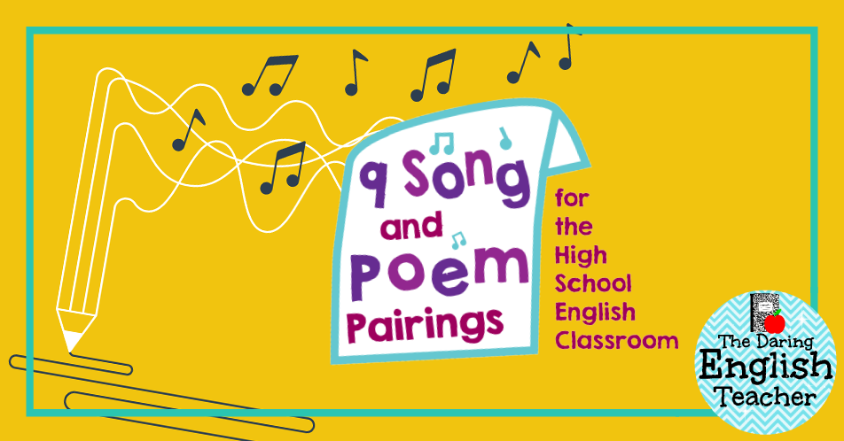9 Song And Poem Pairings For The High School English