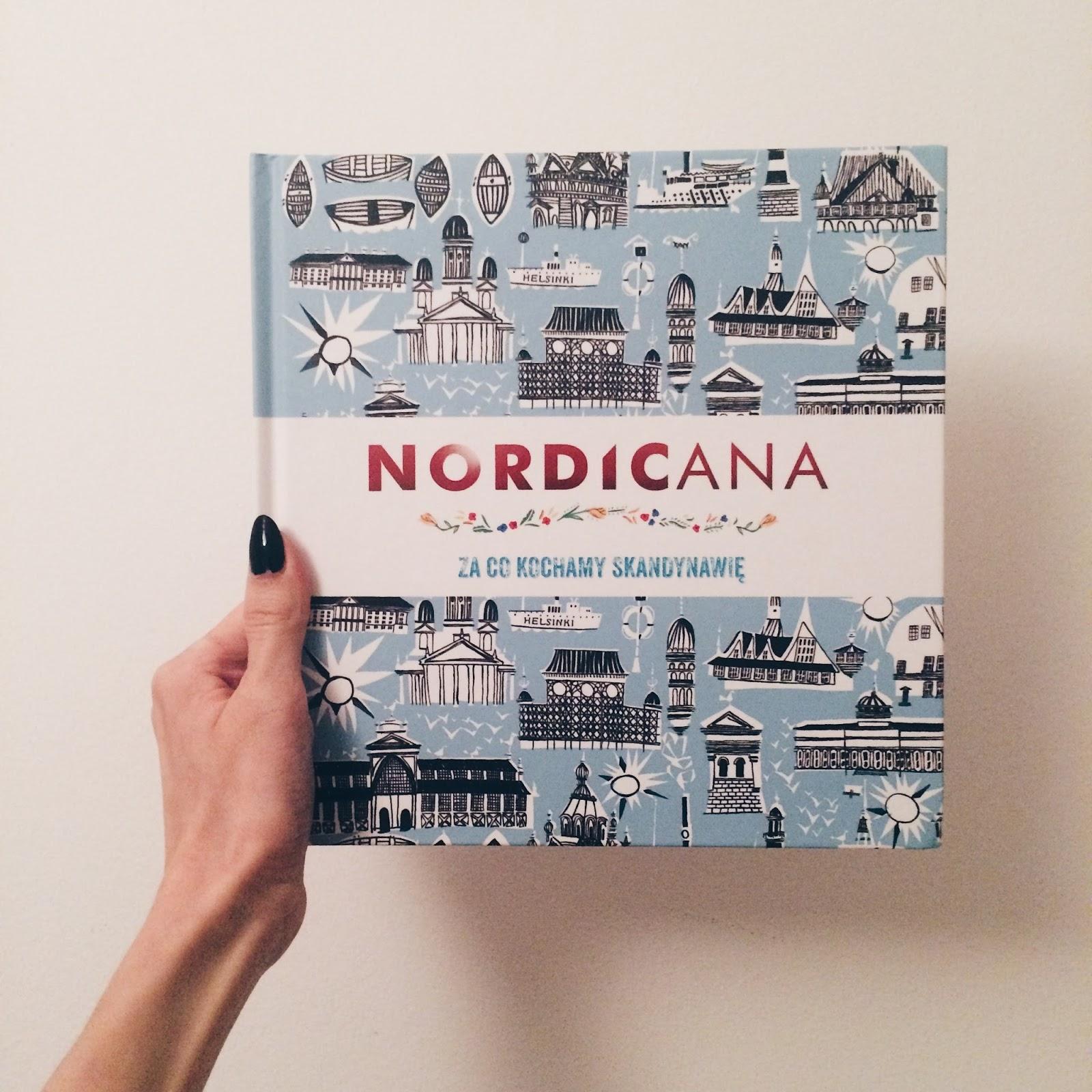 Nordicana. Za co kochamy Skandynawię // Kajsa Kinsella