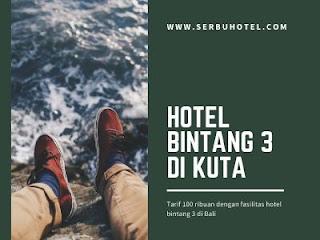 Hotel Bintang 3 Di Kuta Tarif 100 Ribuan