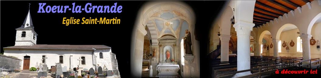 http://patrimoine-de-lorraine.blogspot.fr/2013/09/koeur-la-grande-55-eglise-saint-martin.html