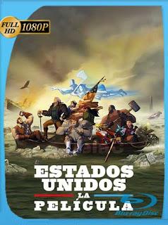 Estados Unidos: La película (2021) HD [1080p] Latino [GoogleDrive] PGD