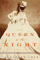 Review: The Queen of the Night by Alexander Chee (audiobook)