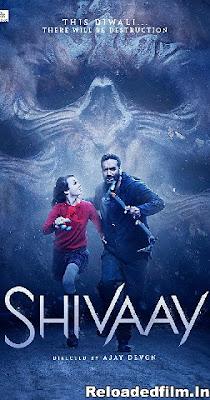 Shivaay (2016) Full Movie Download 480p 720p 1080p