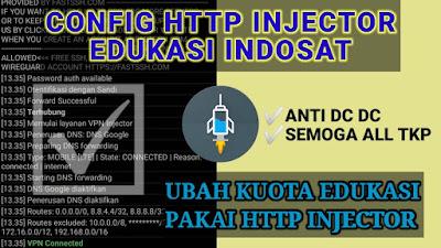 CONFIG INTERNET | CONFIG PAKETAN EDUKASI INDOSAT KPN DAN HTTP INJECTOR
