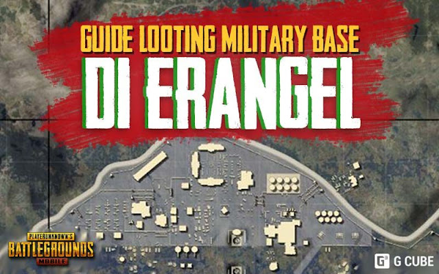 PANDUAN Looting Military Base di Erangel PUBG Mobile