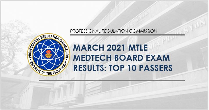 TOP 10 PASSERS: March 2021 Medtech board exam result