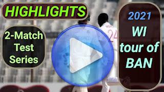 Bangladesh vs West Indies Test Series 2021