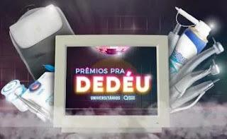 Promoção Dental Speed Prêmios Pra Dedéu - Produtos Odontológicos