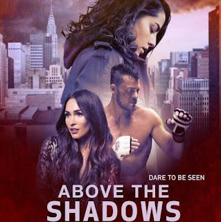 https://www.silneislegendas.com/2019/07/filme-above-shadows.html