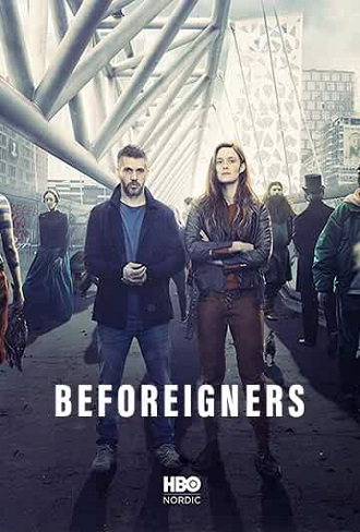 Beforeigners Season 1 Complete Download 480p & 720p All Episode