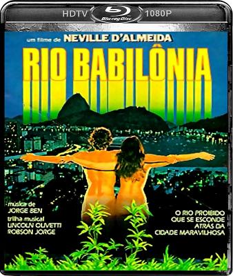 RIO BABILÔNIA (HDTV/1080P/NACIONAL) - 1982 CAPA