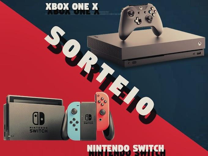 Sorteio de um Nintendo Switch e Xbox One X