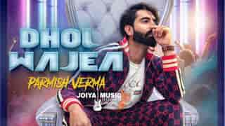 DHOL WAJEA Parmish Verma 1080p | 720p |480p | mp4 |