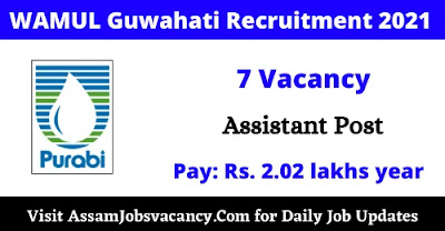 WAMUL Guwahati Recruitment 2021