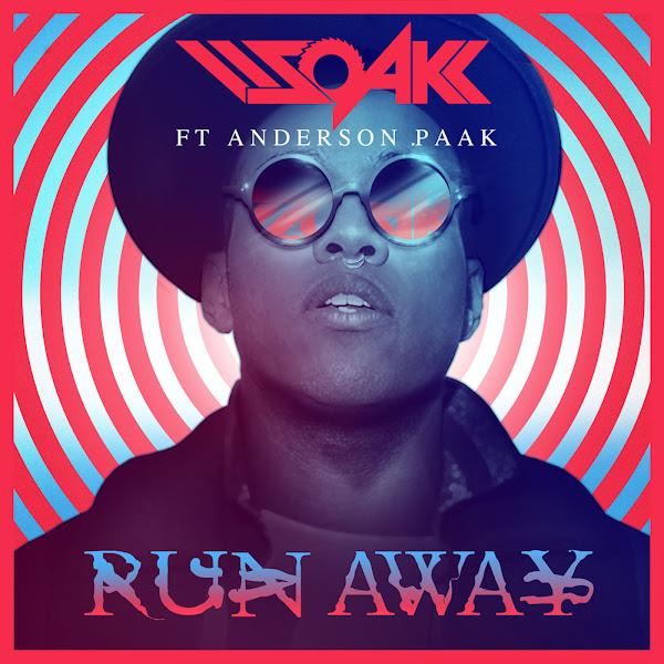 DJ Soak - Run Away (feat. Anderson .Paak) - Single Cover