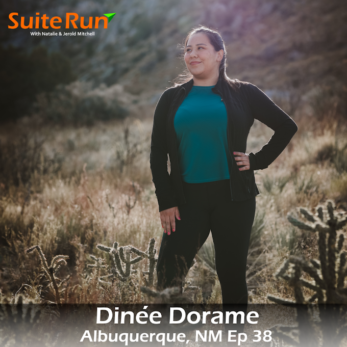 38 | Albuquerque, NM with Dinée Dorame: Running in the Land of Enchantment