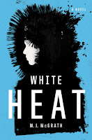 http://j9books.blogspot.com/2012/05/white-heat-mj-mcgrath.html
