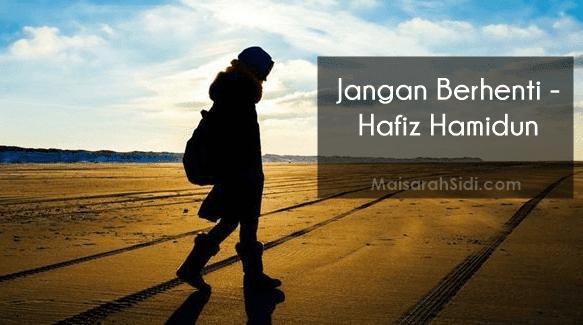 Hafiz Hamidun - Jangan Berhenti