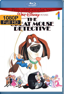 Policias y Ratones (The Great Mouse Detective) (1986) [1080p BRrip] [Latino-Inglés] [LaPipiotaHD]