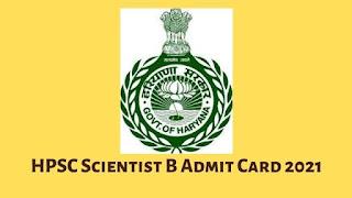 HPSC Scientist B Admit Card 2021 Released