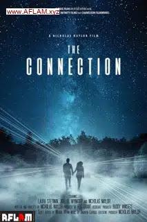فيلم The Connection 2021 مترجم اون لاين