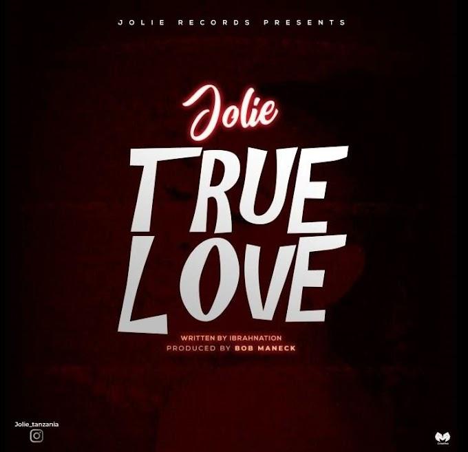 AUDIO | JOLIE – True Love | Download New song