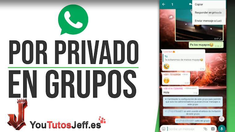 Responder Mensajes de Grupo por Privado Whatsapp - Trucos Whatsapp