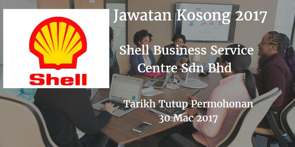 Jawatan Kosong Shell Business Service Centre Sdn Bhd 30 Mac 2017