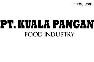 Lowongan Kerja Resmi PT. Kuala Pangan Maret 2019