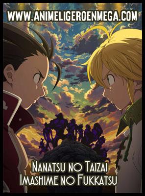 Nanatsu no Taizai Imashime no Fukkatsu: Todos los Capítulos (24/24) [MEGA] TV HDL