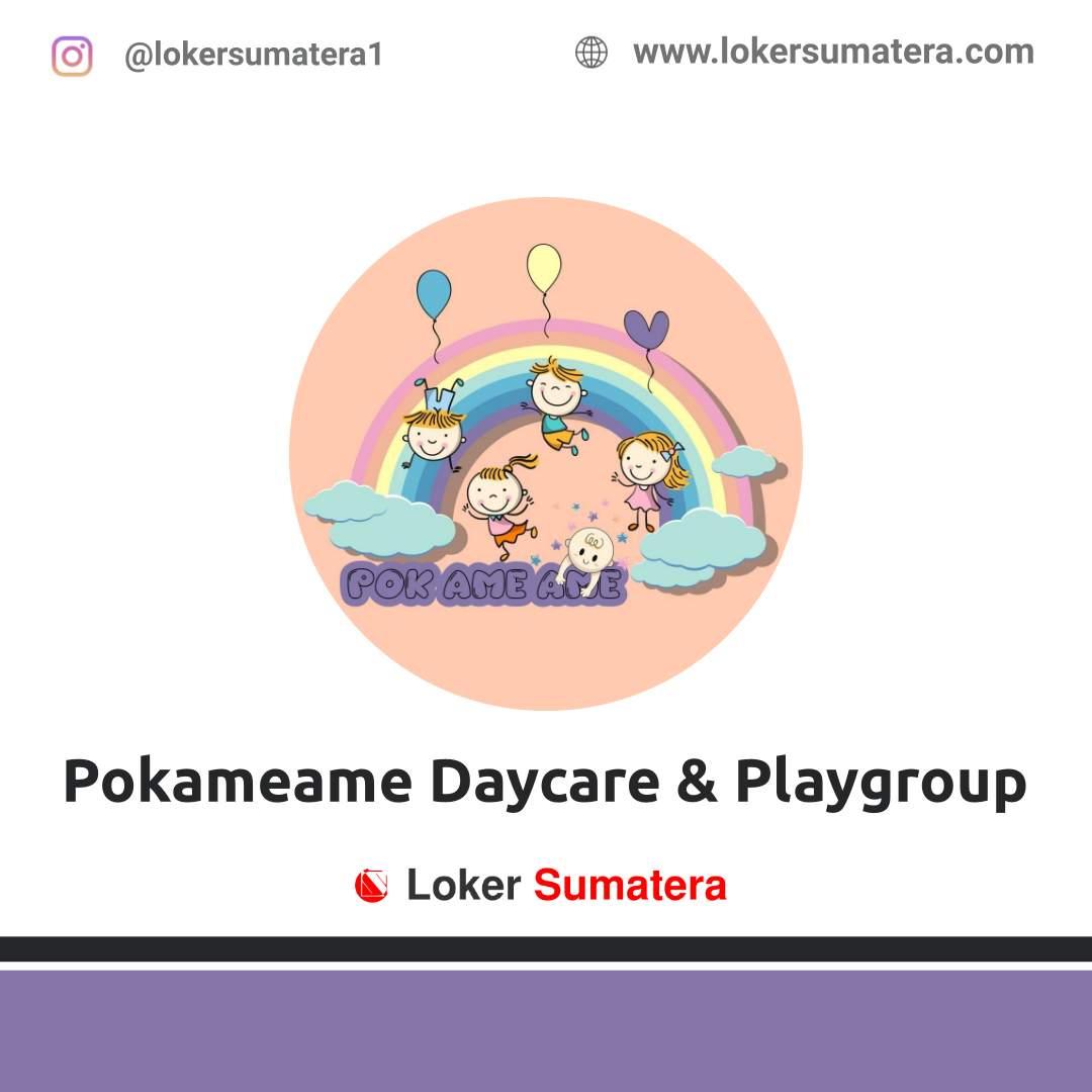 Lowongan Kerja Pekanbaru: Pokameame Daycare and Playgroup Maret 2021