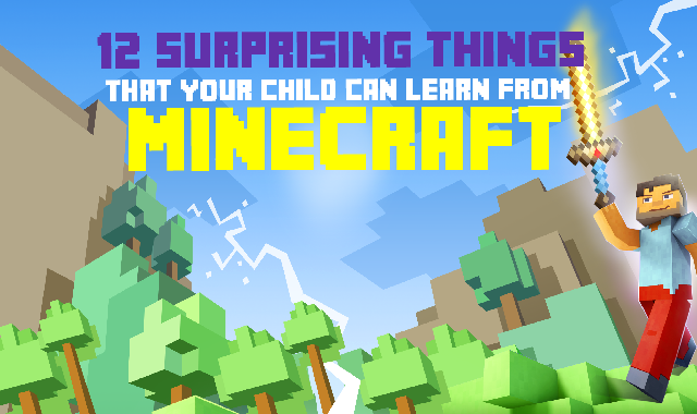 12 Surprising Things Your Child Can Learn From Minecraft #infographic