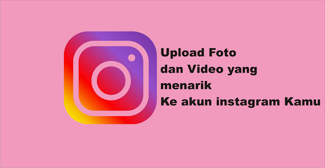 Cara Upload Foto / Video di Instagram Lewat PC