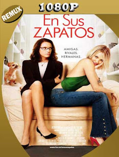 En Sus Zapatos (2005) REMUX [1080p] Latino [GoogleDrive] SilvestreHD