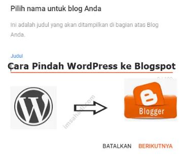 Cara Pindah WordPress ke Blogspot